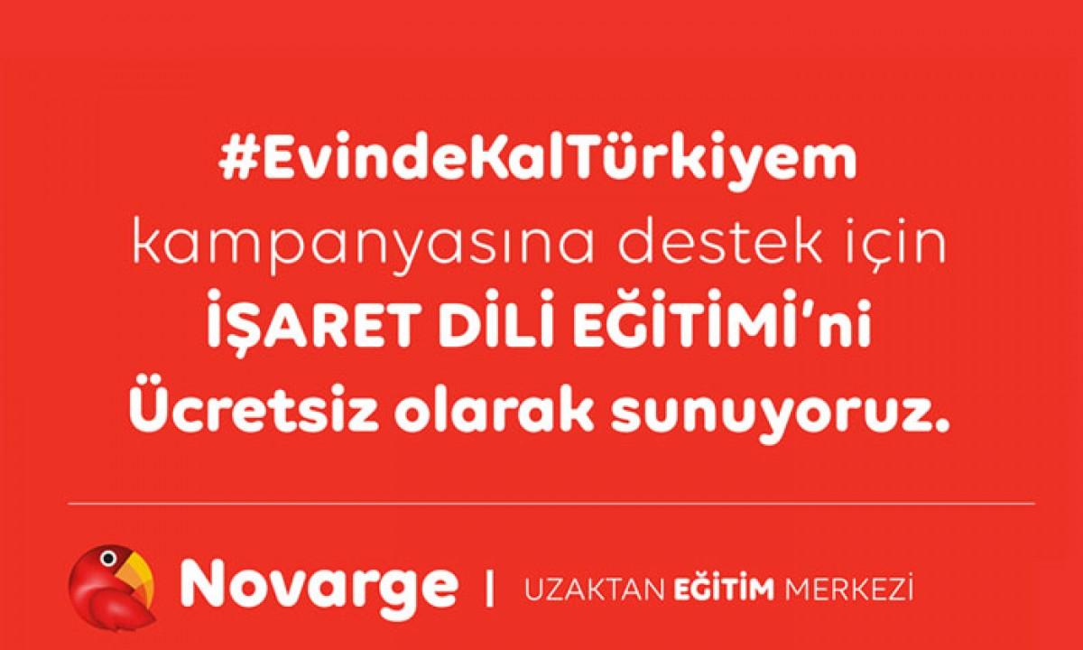 #evindekaltürkiyem kampanyasına destek için İŞARET DİLİ EĞİTİMİ'ni Ücretsiz olarak sunuyoruz